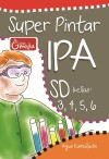 Super Pintar IPA SD Kelas 3,4,5,6 by Agus Kamaludin from  in  category