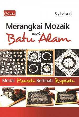 Merangkai Mozaik Dari Batu Alam