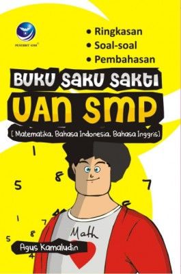 Buku Saku Sakti Uan SMP (Matematika, Bahasa Indonesia, Bahas Inggris) by Agus Kamaludin from Andi publisher in School Exercise category