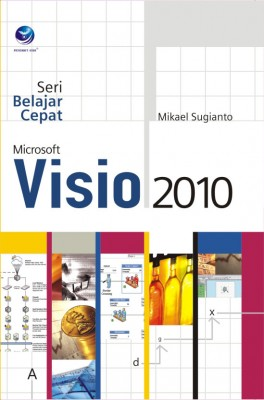 Seri Belajar Cepat Microsoft Visio 2010 by Mikael Sugianto from  in  category