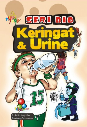 Seri Bio - Keringat dan Urine by R. Arifin Nugroho & Bambang Sakhuntala from Andi publisher in Science category