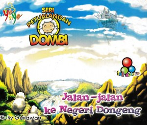 Seri Petualangan Dombi Jalan Jalan ke Negeri Dongeng by Ricky Gunawan from Andi publisher in Children category