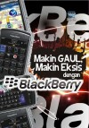 Makin Gaul, Makin Eksis Dengan Black Berry by Wahana Komputer from  in  category
