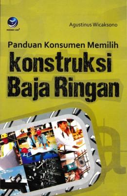 Panduan Konsumen Memilih Konstruksi Baja Ringan by Agustinus Wicaksono from  in  category
