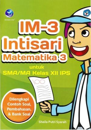 IM-3 Intisari Matematika 3 Untuk SMA MA Kelas XII IPS by Sheila Putri Syarah from Andi publisher in School Exercise category