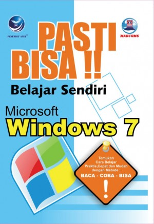 Pasti Bisa !! Microsoft Windows 7 by Madcoms from Andi publisher in Engineering & IT category