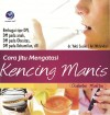 Cara Jitu Mengatasi Kencing Manis (Diabetes Mellitus) by dr.Yekti Susilo & Ari Wulandari from  in  category