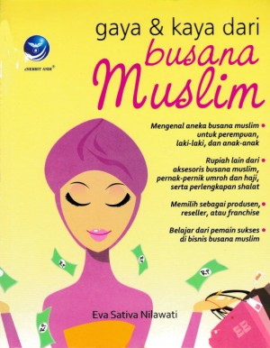 Gaya Dan Kaya Dari Busana Muslim by Eva Sativa Nilawati from  in  category