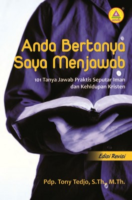 Anda Bertanya Saya Menjawab by Tony Tedjo, M. Th from  in  category