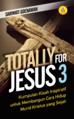 Totally For Jesus 3 by Sariwati Goenawan from  in  category