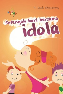 Setengah Hari Bersama Idola by T. Sandi Situmorang from  in  category