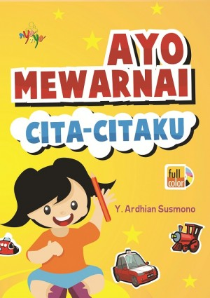 Ayo Mewarnai Cita-citaku by Y.Ardhian Susmono from  in  category