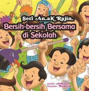 Seri Anak Rajin  Bersih-Bersih Bersama Di Sekolah by Askalin from  in  category