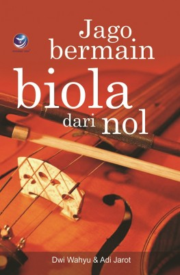 Jago Bermain Biola Dari Nol by Dwi Wahyu from  in  category