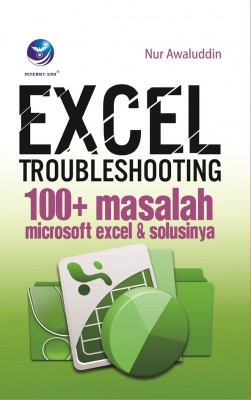 EXCEL TROUBLESHOUTING 100 PLUS by Nur Awaluddin from  in  category