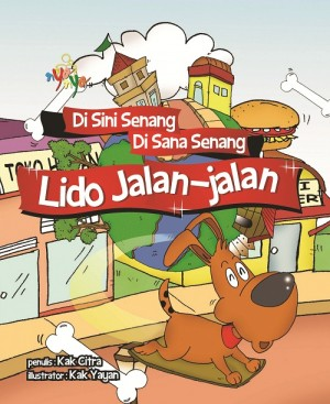 Di Sini Senang Di Sana Senang- Lido Jalan-Jalan by Kak Citra from Andi publisher in Children category