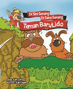Di Sini Senang Di Sana Senang Teman Baru Lido by Kak Citra from  in  category