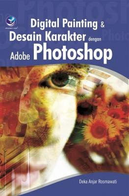 Digital Painting dan Kreasi Desain Karakter Dengan Adobe Photosop