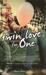 Twin Love For One by Monica Petra from  in  category