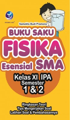 Buku Saku Fisika Esensial SMA Kelas XI IPA Semester 1 Dan 2 by Samekto Budi Pramono from Andi publisher in Science category