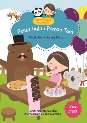 Seri Petualangan Lily dan Pino Pesta Hutan Paman Tom by Watiek Ideo from Andi publisher in Children category
