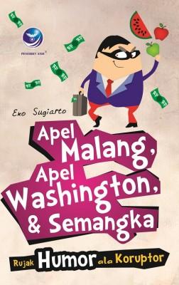 Apel Malang, Apel Washington, & Semangka