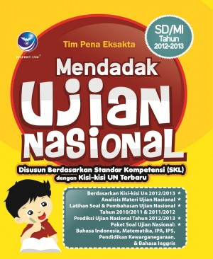 Mendadak Ujian Nasional, SDMI Tahun 2012-2013 by Tim Pena Eksakta from  in  category