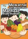 Mewarnai Dan Mengetahui Manfaat Buah-buahan by Aji Wibowo from  in  category