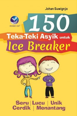 150 teka teki asyik by Johan Suwignjo from Andi publisher in Children category