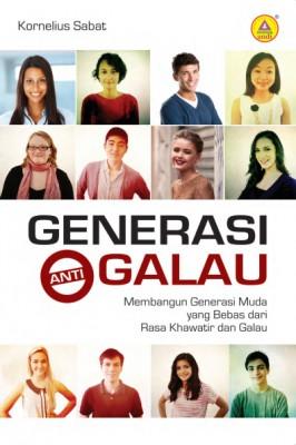 Generasi Anti Galau by Kornelius Sabat from  in  category