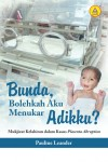 Bunda Bolehkah Aku Menukar Adikku by Pauline Leander from  in  category
