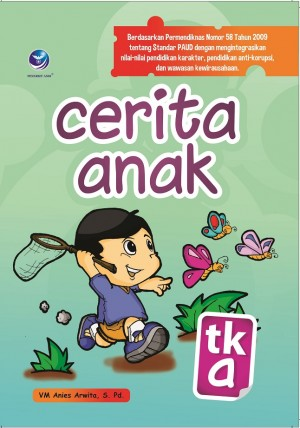 Cerita Anak TK-A by VM Anies Arwita, S. Pd from Andi publisher in Children category