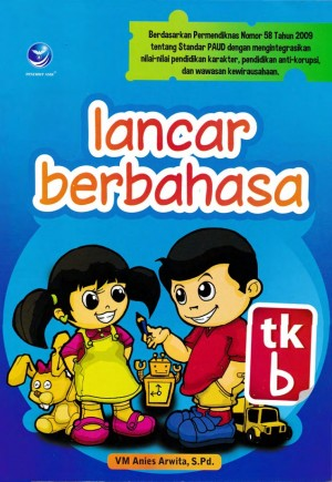 Lancar Berbahasa-TK B by VM Anies Arwita, S.Pd from  in  category