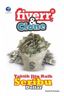 Fiver Dan Clone, Taktik Jitu Raih Seribu Dollar