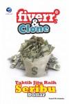 Fiver Dan Clone, Taktik Jitu Raih Seribu Dollar by Yusuf CK Arianto from  in  category