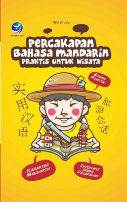 Percakapan Bahasa Mandarin Praktis untuk Wisata by Wulan Joe from Andi publisher in Travel category