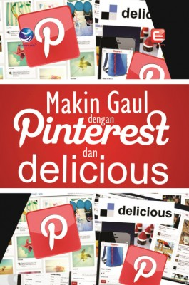 Makin Gaul Dengan Pinterest Dan Delicious by Elcom from  in  category