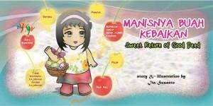 Manisnya Buah Kebaikan, Sweet Return Of Good Deed