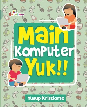 Main Komputer Yuk!! by Yusup Kristianto from  in  category