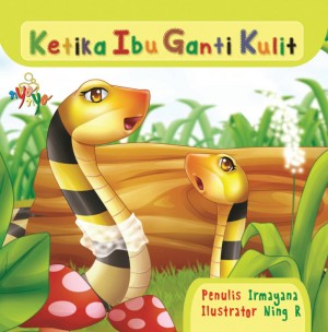 Ketika Ibu Ganti Kulit by Irmayana from  in  category