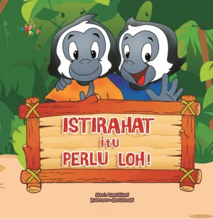 Istirahat Itu Perlu, Loh! by Nasri Alam Rifani from  in  category