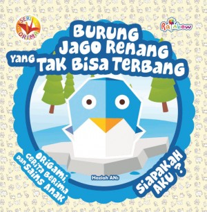 Seri ORIMA Burung Jago Renang yang Tak Bisa Terbang, Siapakah Aku by Haziah Ans from Andi publisher in Children category