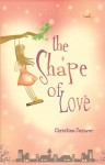 SHAPE OF LOVE by Christina Juzwar from  in  category
