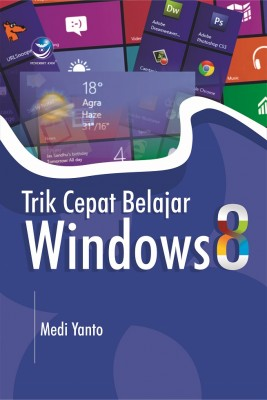 Trik Cepat Belajar Windows 8 by Medi Yanto from  in  category