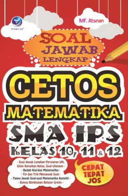 Soal Jawab Lengkap Cetos Matematika SMA IPS Kelas 10,11 Dan 12 by Muh. Fajaruddin Atsnan from Andi publisher in School Exercise category