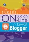 Sukses Jualan Online Lewat Blogger