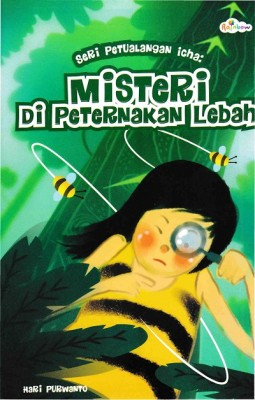 Seri Petualangan Icha Misteri di Peternakan Lebah by Hari Purwanto from Andi publisher in Children category