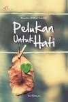 Pelukan Untuk Hati, Kumpulan 35 Kisah Inspiratif by Irin Sintriana from  in  category