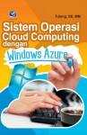Sistem Operasi Cloud Computing Dengan Windows Azure by Tutang, SE, MM from  in  category