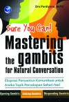 Sure You Can! Mastering the Gambits for Natural Conversation by Drs. Pardiyono, M.Pd from  in  category